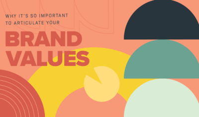Why it's so important to articulate your brand values