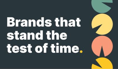 Brands that stand the test of time and how they've done it